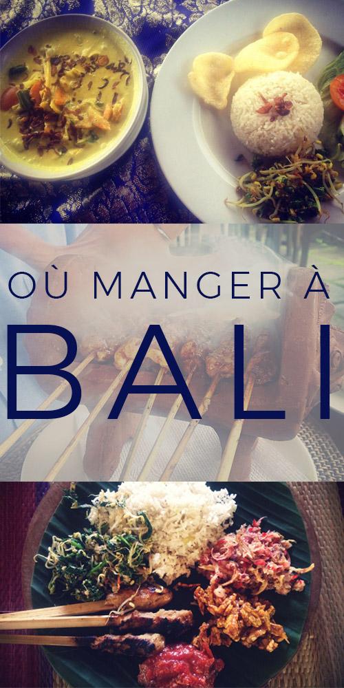 BALI OÙ MANGER MEILLEURS RESTAURANTS INDONÉSIE BLOG VOYAGE