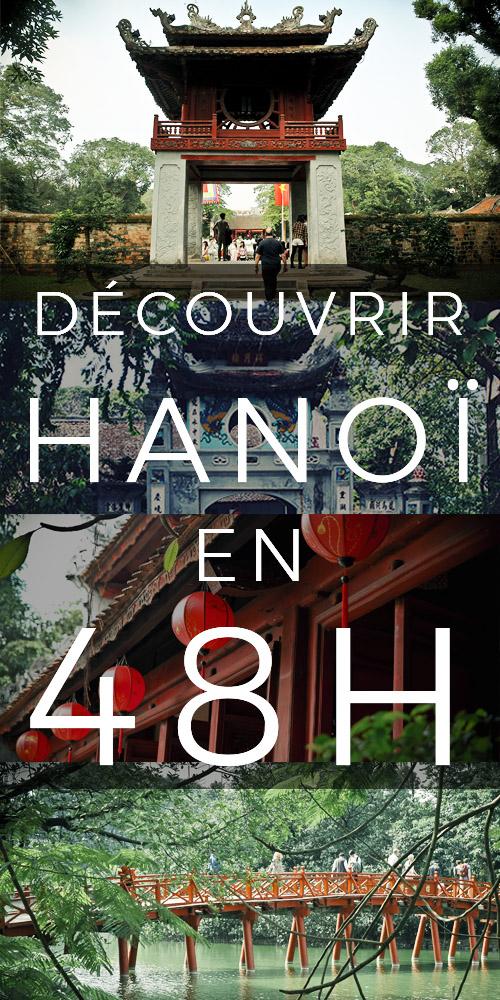 DÉCOUVRIR HANOÏ EN 48H - BLOG VOYAGE VIETNAM ASIE