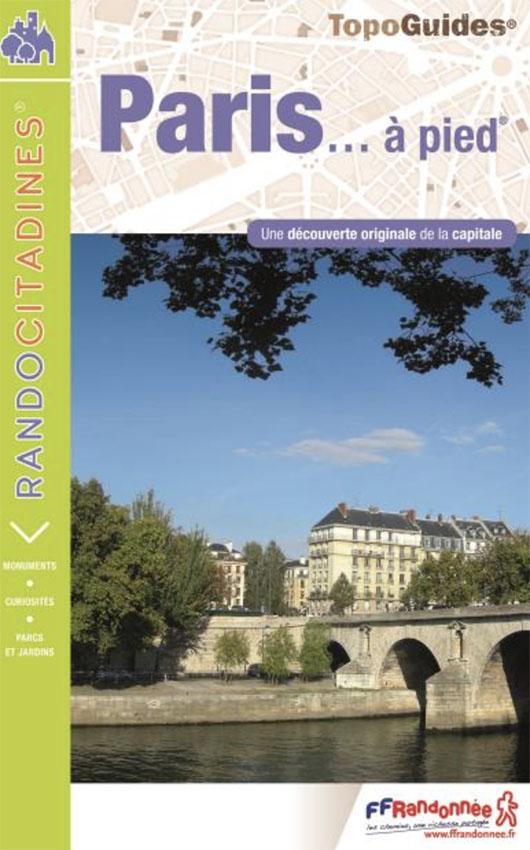 Livre Paris à pied Sentier de grande randonnée GR